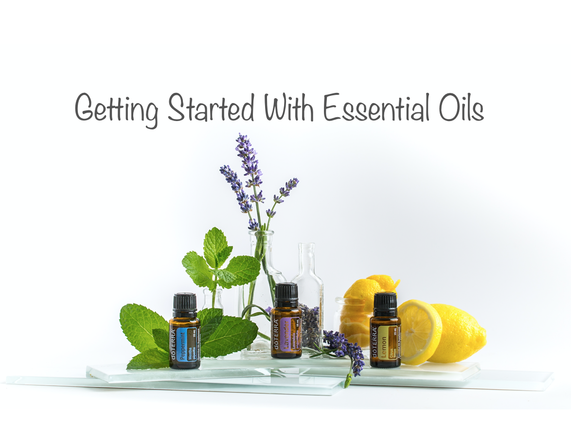 Getting Started with Essential Oils!