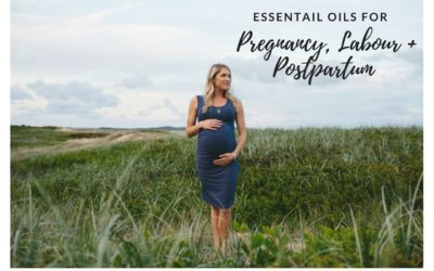 Essential Oils for Pregnancy, Labour + Postpartum